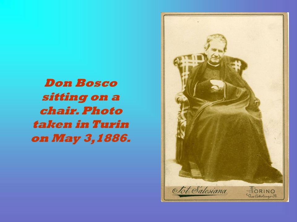 Don Bosco sitting on a chair. Photo taken in Turin on May 3,1886.