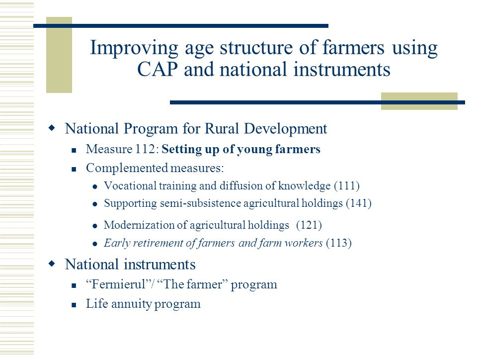 Improving age structure of farmers using CAP and national instruments