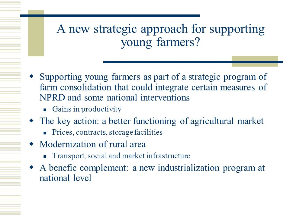 A new strategic approach for supporting young farmers