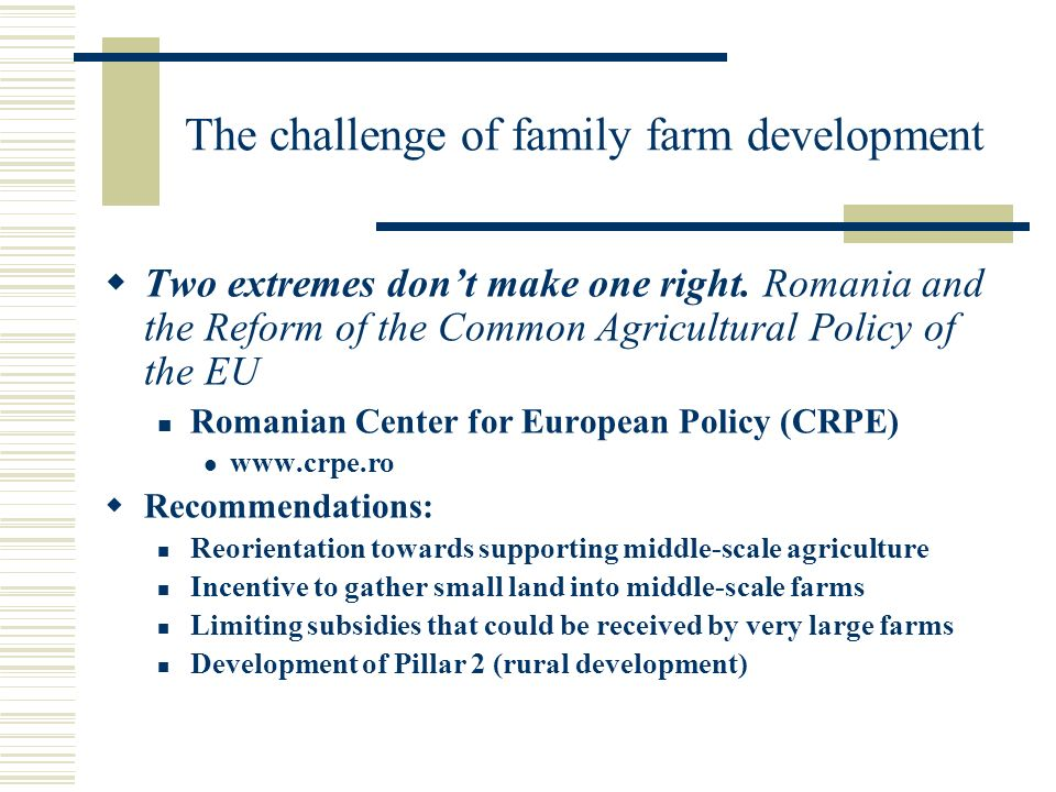 The challenge of family farm development