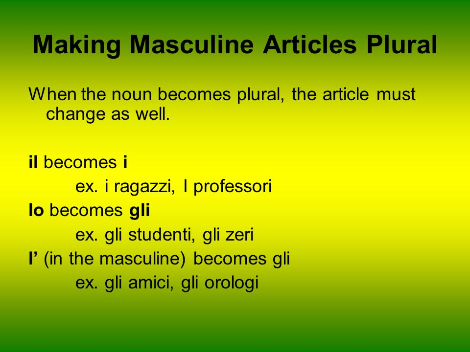 Making Masculine Articles Plural
