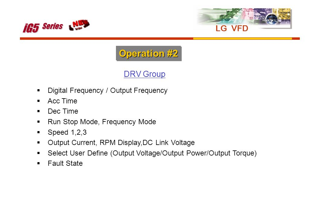 iG5 Series Operation #2 LG VFD DRV Group