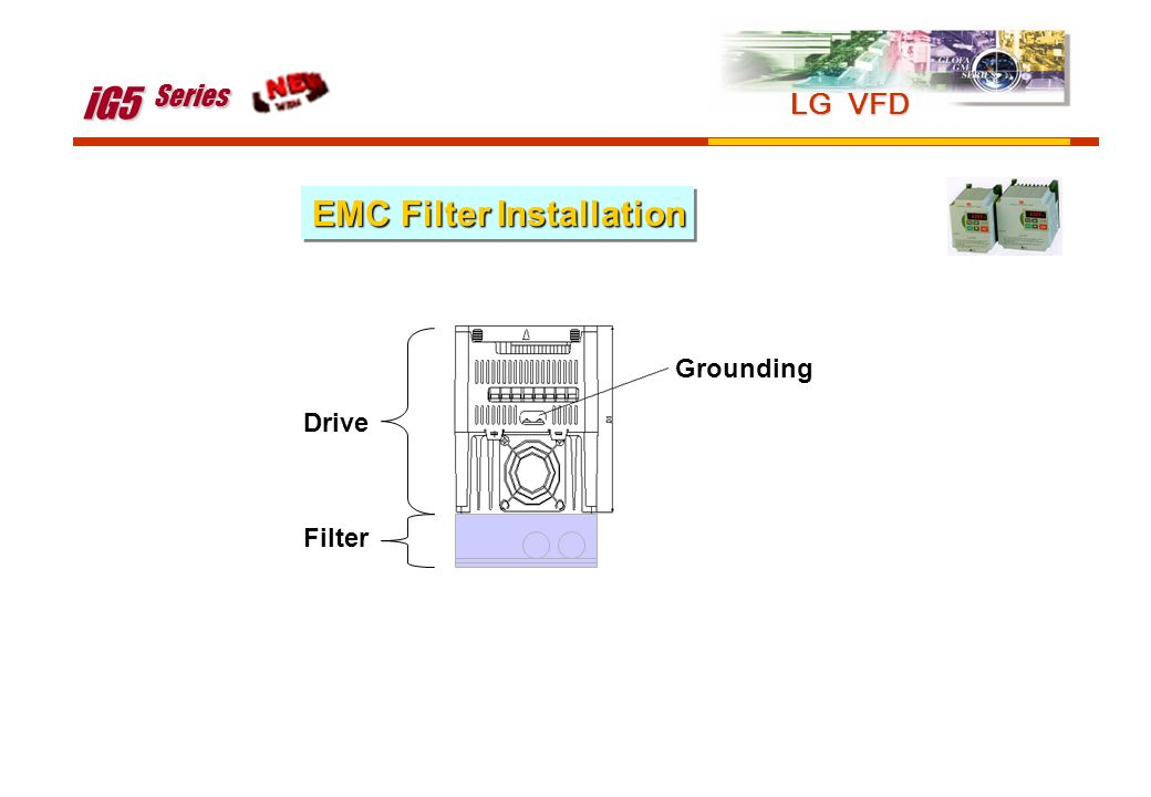 iG5 Series LG VFD EMC Filter Installation Grounding Drive Filter