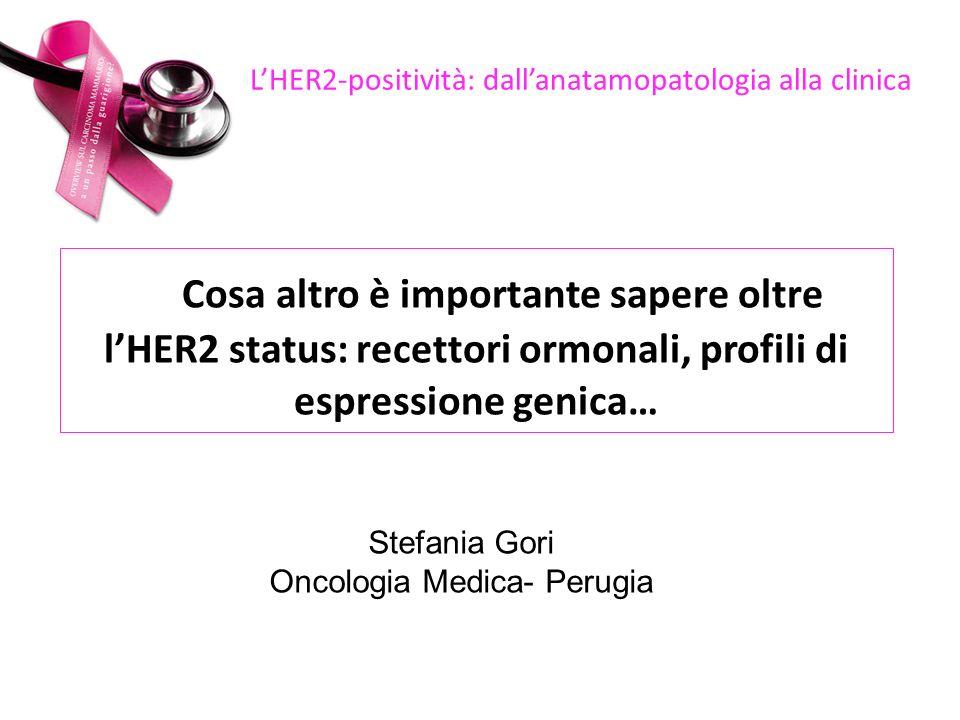 L'HER2-positività: dall'anatamopatologia alla clinica