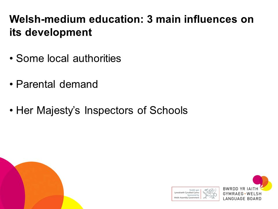 Welsh-medium education: 3 main influences on its development