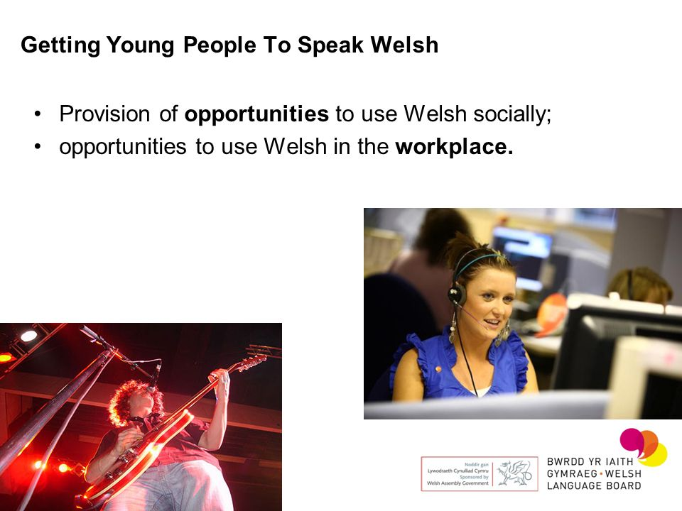 Getting Young People To Speak Welsh