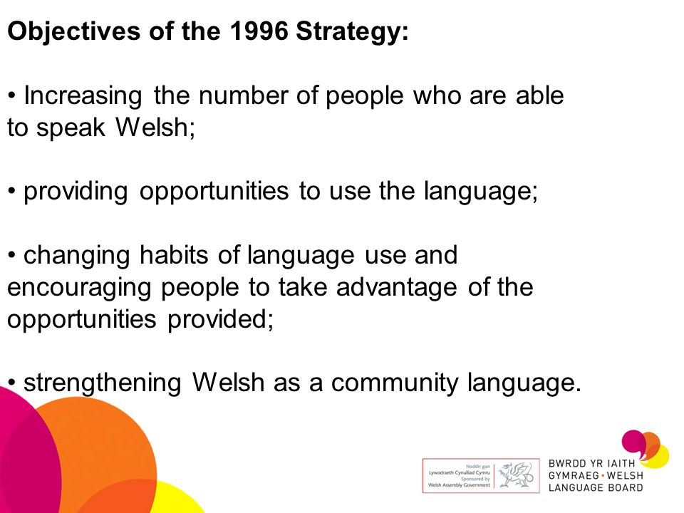 Objectives of the 1996 Strategy: