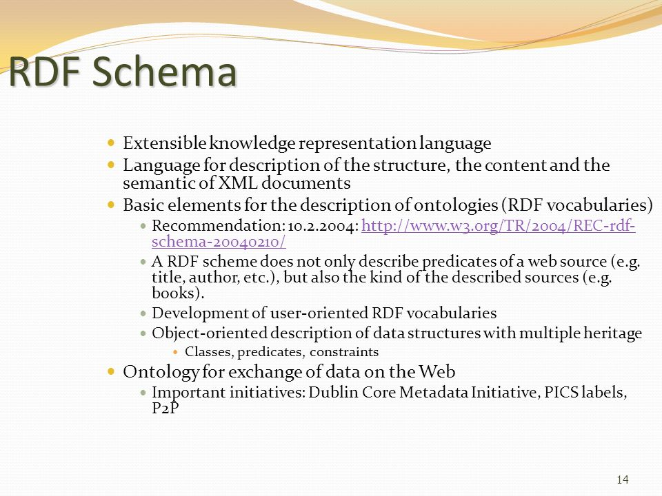 RDF Schema Extensible knowledge representation language