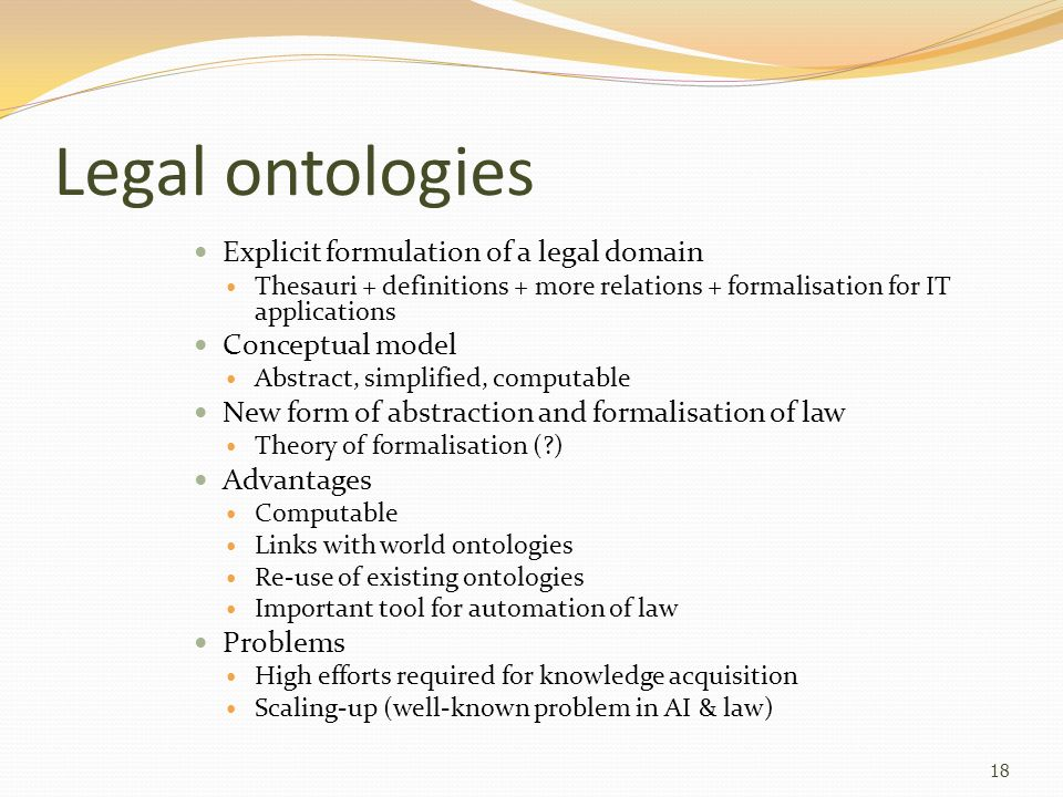 Legal ontologies Explicit formulation of a legal domain