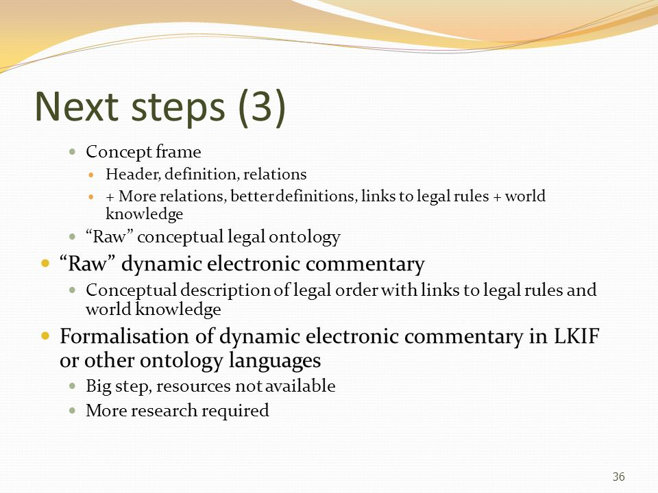 Next steps (3) Raw dynamic electronic commentary