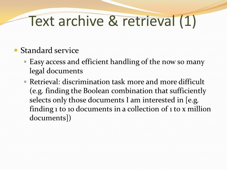 Text archive & retrieval (1)