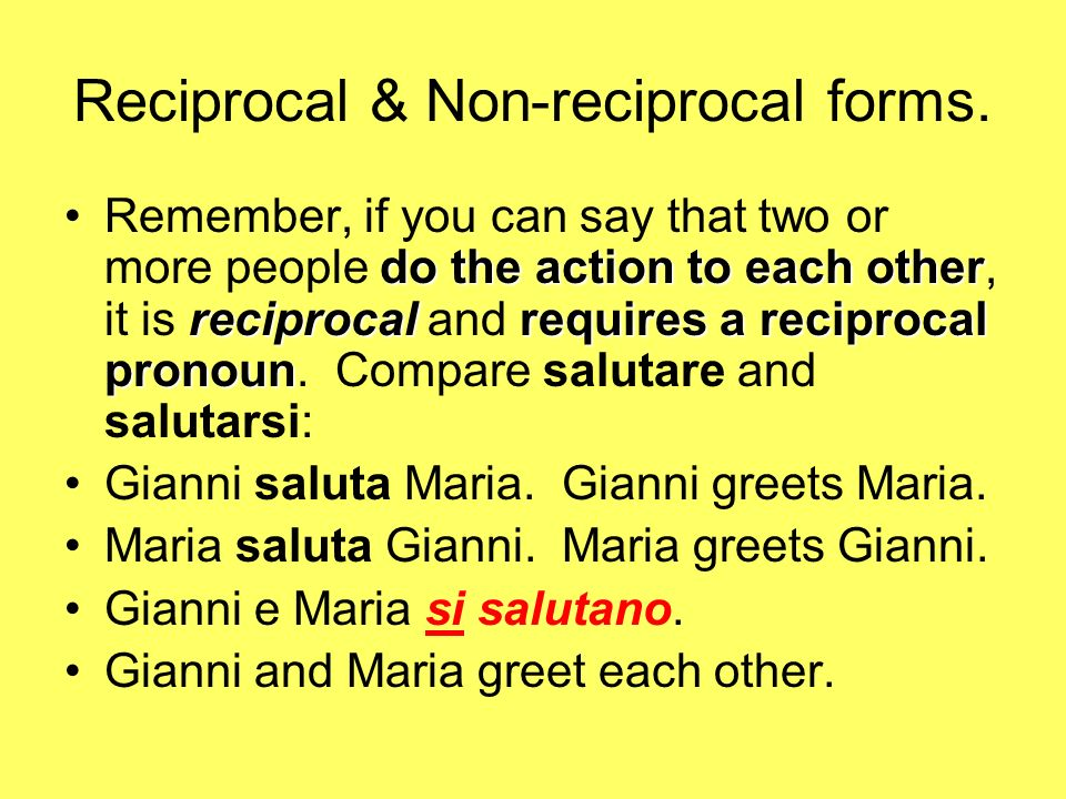 Reciprocal & Non-reciprocal forms.