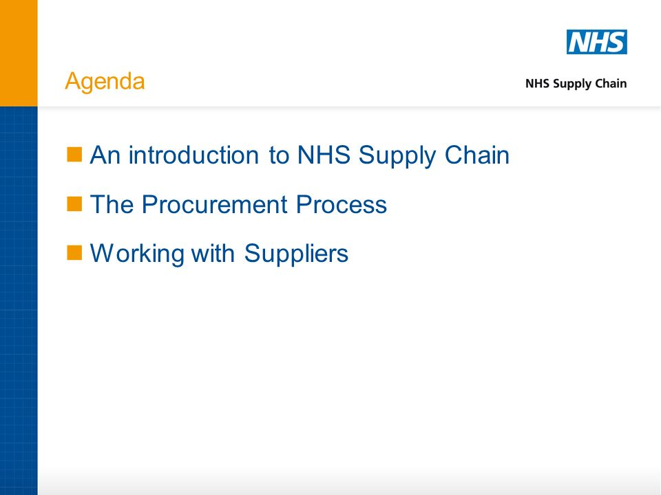 An introduction to NHS Supply Chain The Procurement Process