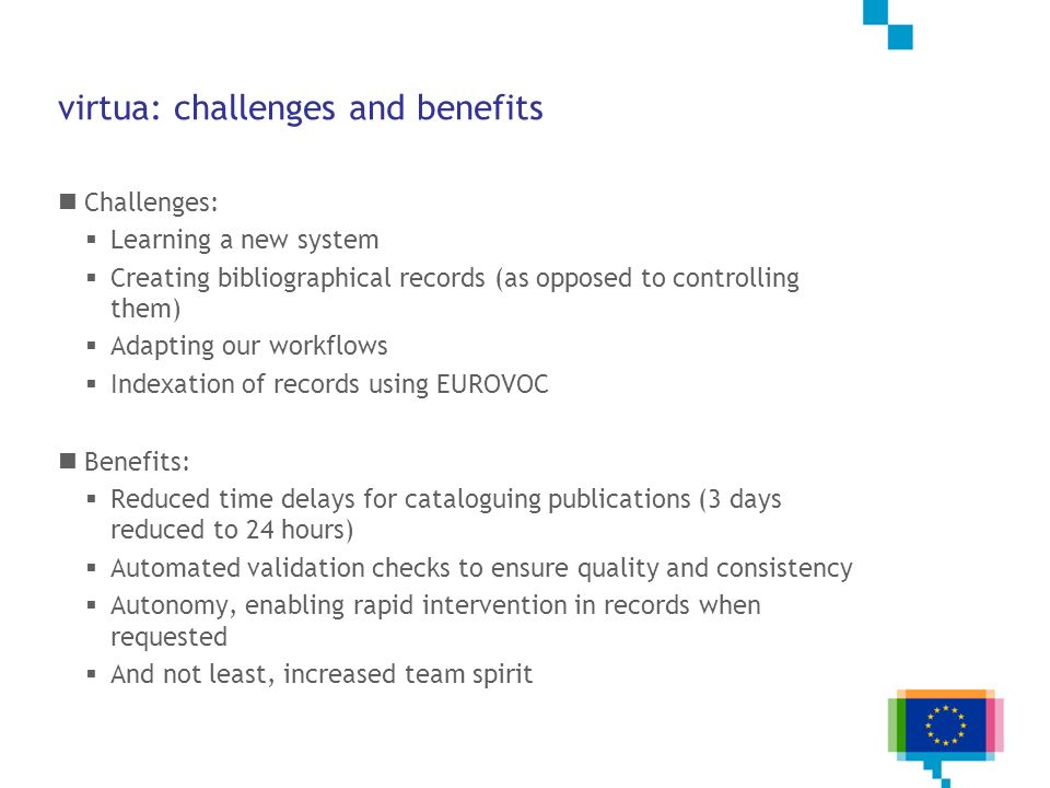 virtua: challenges and benefits