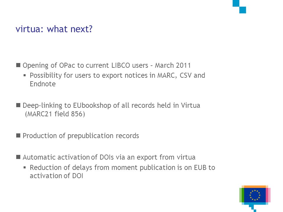 virtua: what next Opening of OPac to current LIBCO users – March 2011
