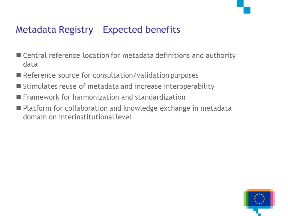 Metadata Registry – Expected benefits