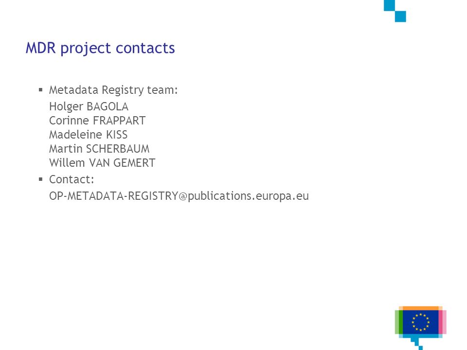 MDR project contacts Metadata Registry team: