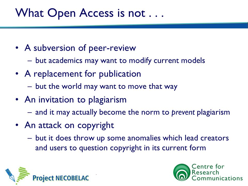 What Open Access is not A subversion of peer-review