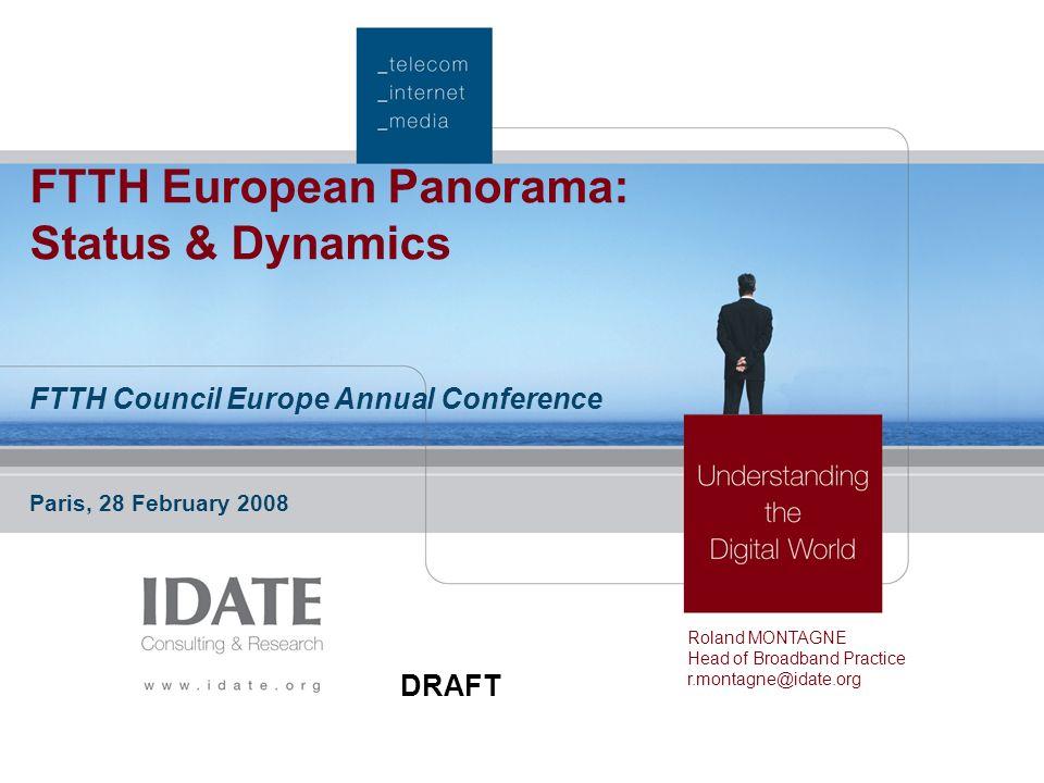FTTH European Panorama: Status & Dynamics