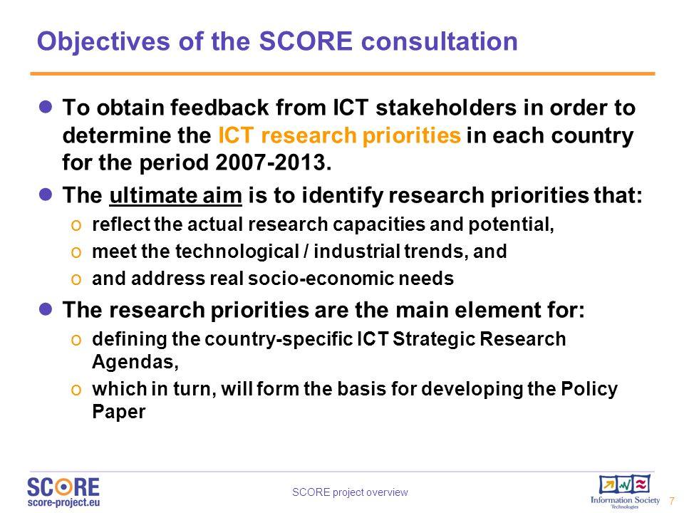 Objectives of the SCORE consultation