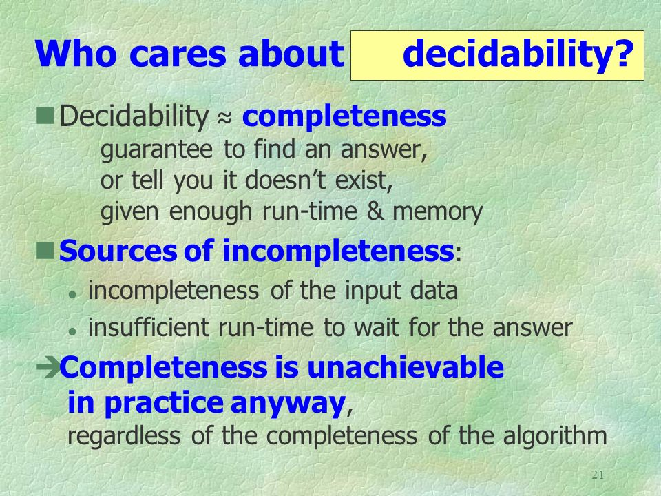 Who cares about decidability