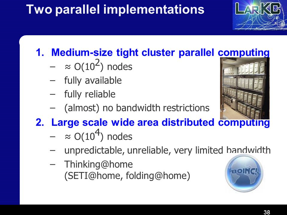 Two parallel implementations