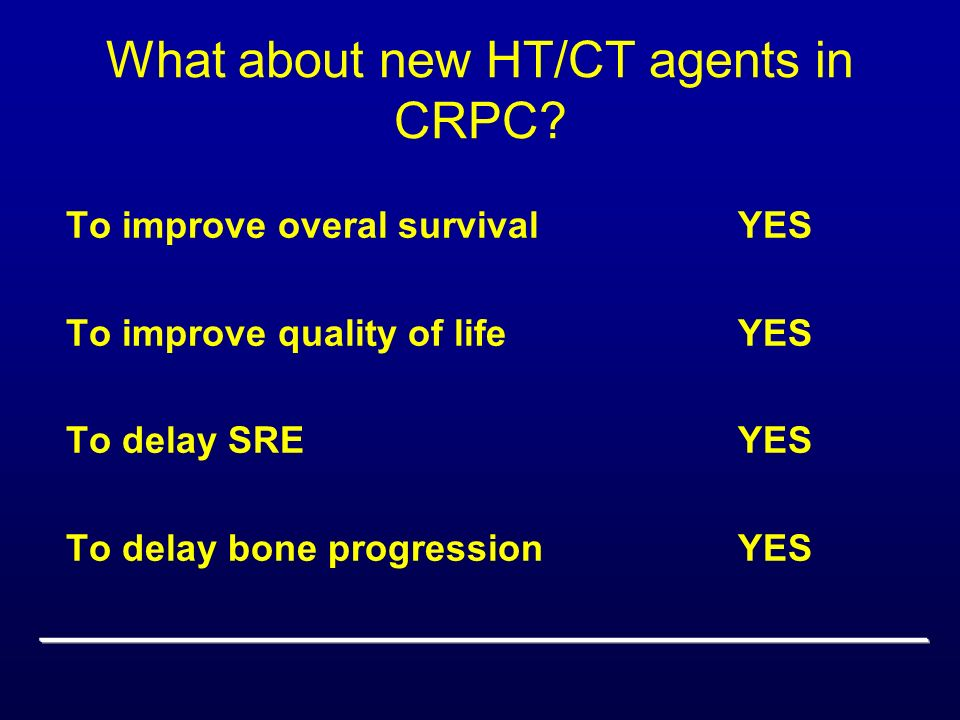 What about new HT/CT agents in CRPC