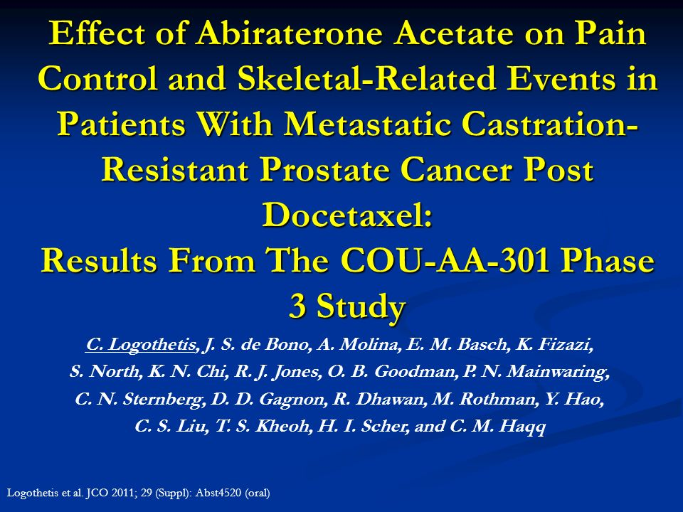 Effect of Abiraterone Acetate on Pain Control and Skeletal-Related Events in Patients With Metastatic Castration-Resistant Prostate Cancer Post Docetaxel: Results From The COU-AA-301 Phase 3 Study