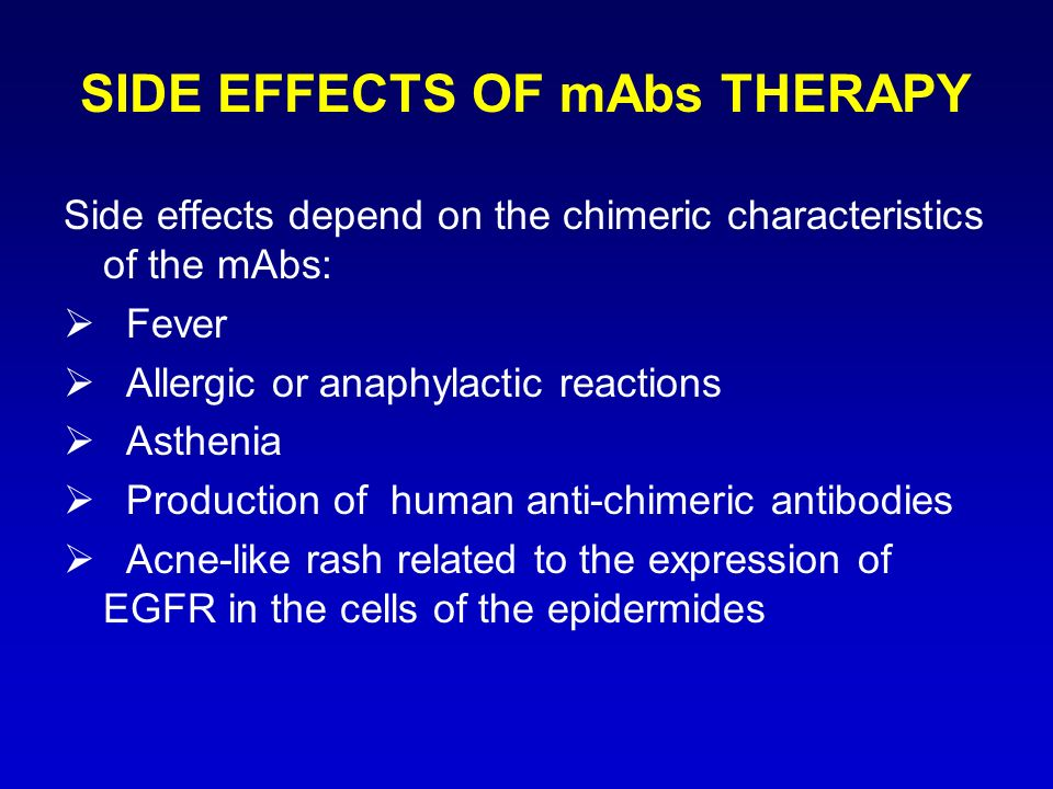 SIDE EFFECTS OF mAbs THERAPY