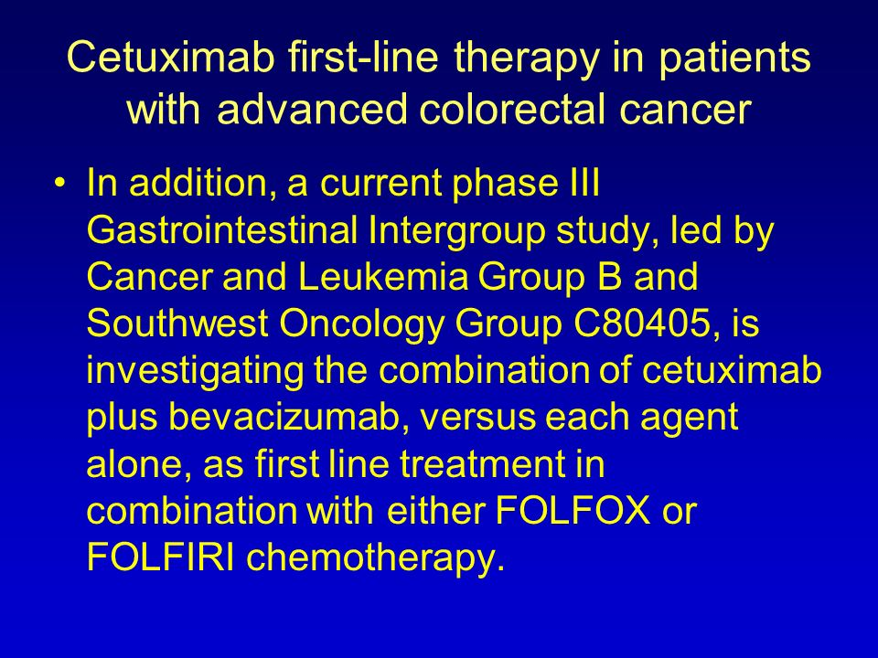 Cetuximab first-line therapy in patients with advanced colorectal cancer