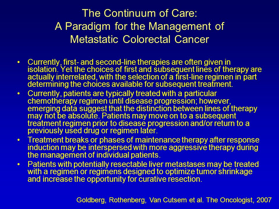 The Continuum of Care: A Paradigm for the Management of Metastatic Colorectal Cancer