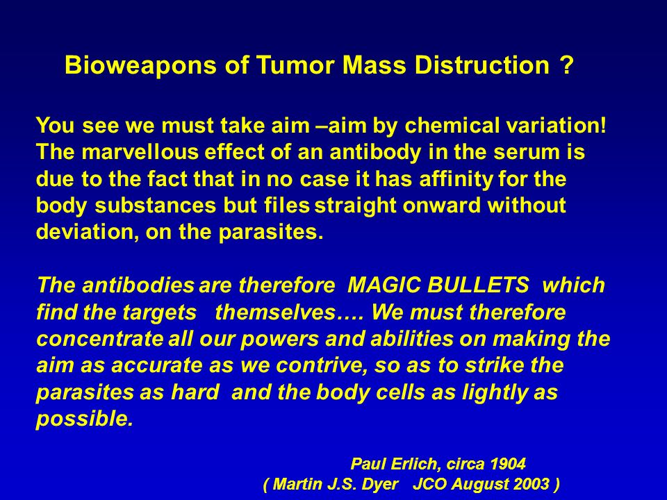 Bioweapons of Tumor Mass Distruction