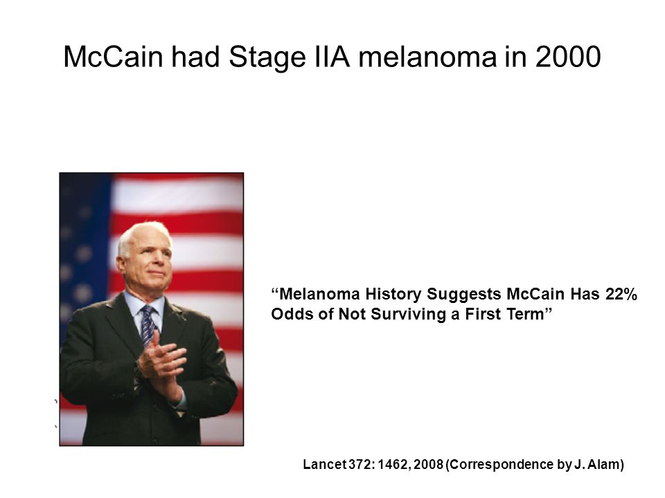 McCain had Stage IIA melanoma in 2000