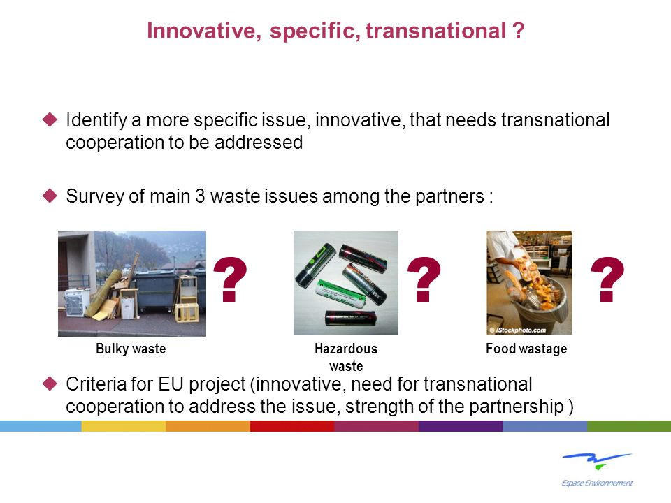 Innovative, specific, transnational
