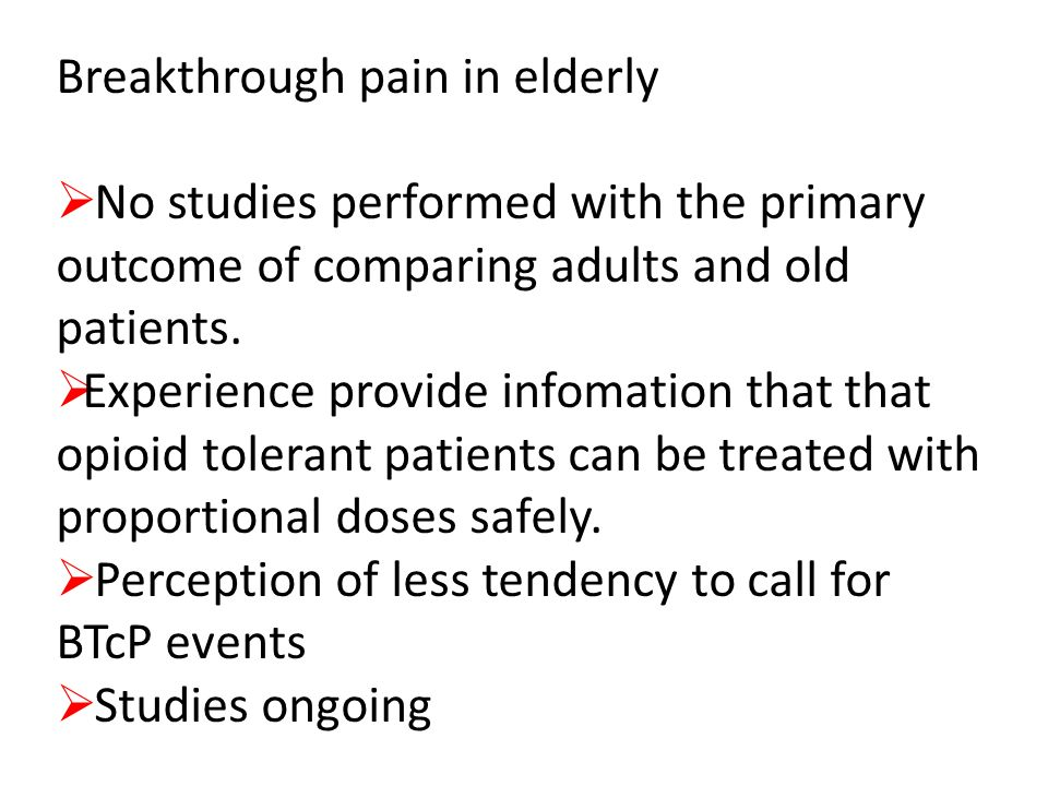 Breakthrough pain in elderly