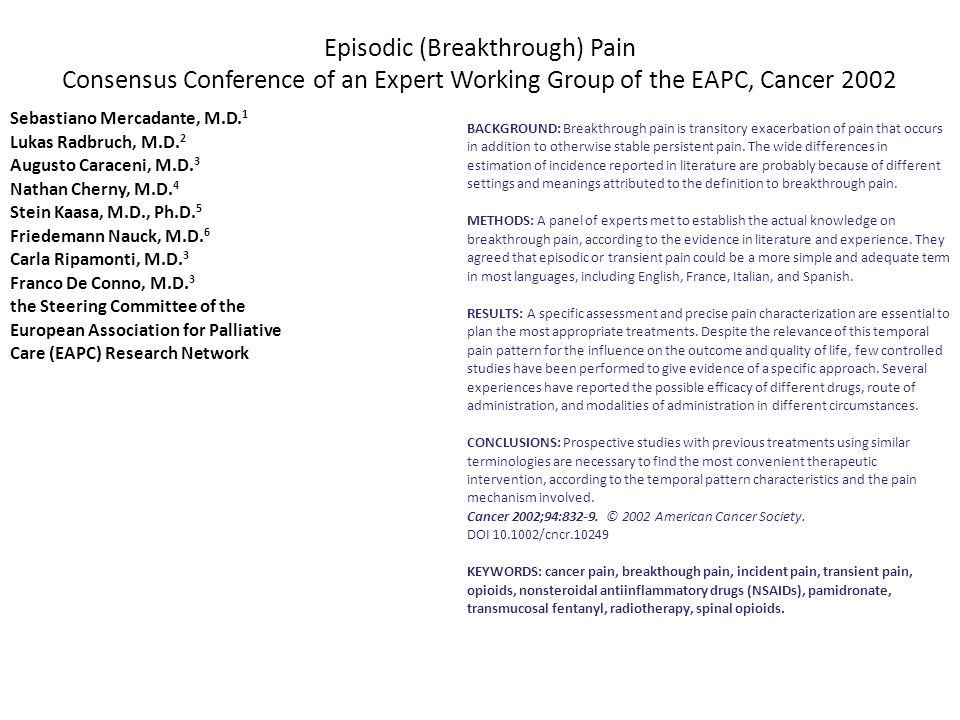 Episodic (Breakthrough) Pain Consensus Conference of an Expert Working Group of the EAPC, Cancer 2002