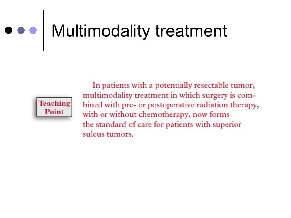 Multimodality treatment