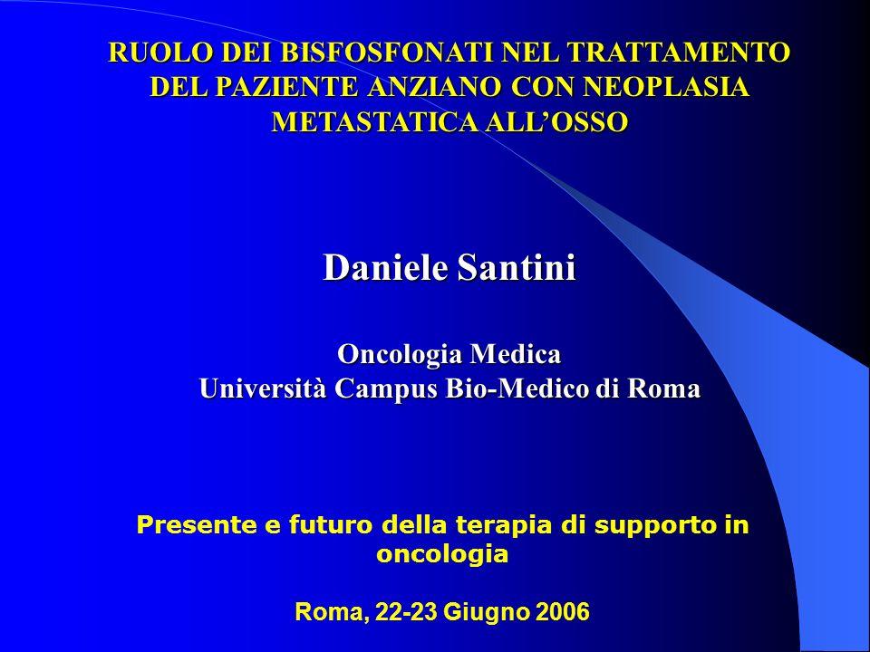 Daniele Santini RUOLO DEI BISFOSFONATI NEL TRATTAMENTO