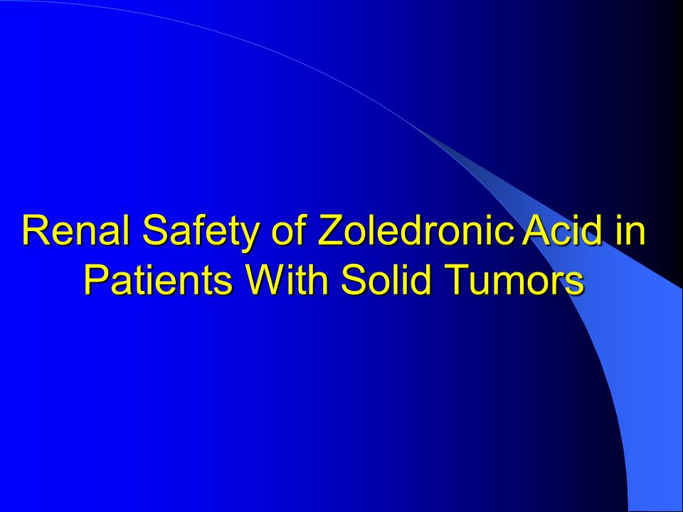Renal Safety of Zoledronic Acid in Patients With Solid Tumors