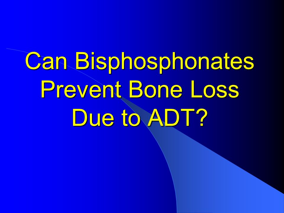 Can Bisphosphonates Prevent Bone Loss Due to ADT