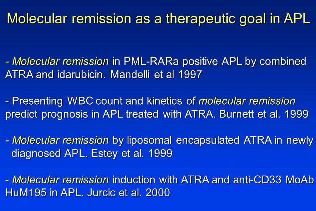 Molecular remission as a therapeutic goal in APL