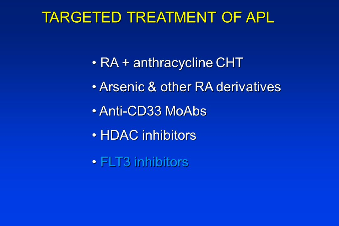 TARGETED TREATMENT OF APL
