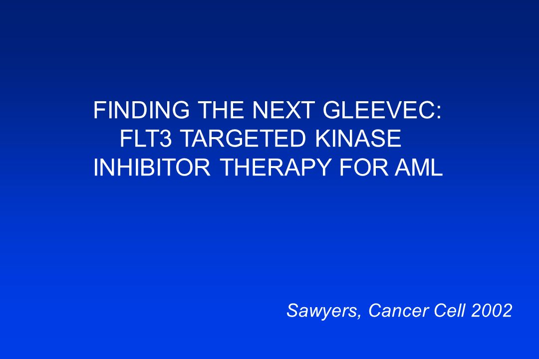 FINDING THE NEXT GLEEVEC: FLT3 TARGETED KINASE