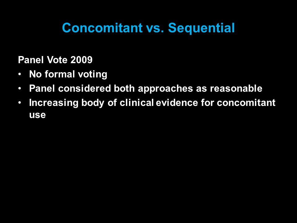 Concomitant vs. Sequential