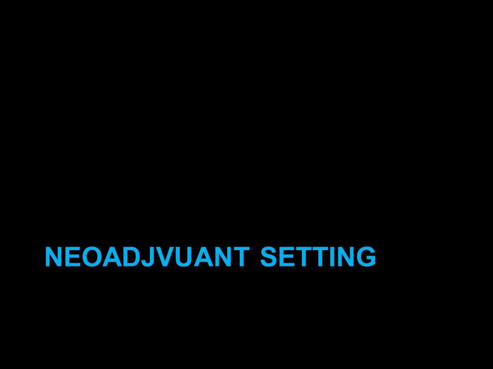 Neoadjvuant setting