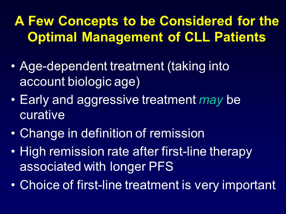 A Few Concepts to be Considered for the Optimal Management of CLL Patients