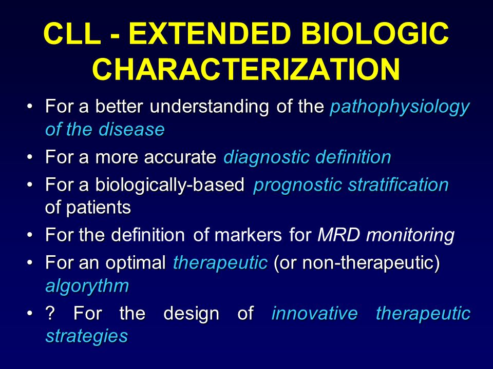 CLL - EXTENDED BIOLOGIC CHARACTERIZATION