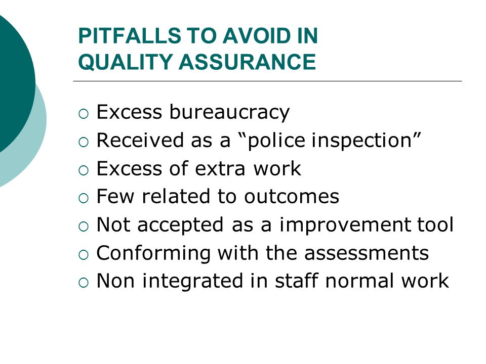 PITFALLS TO AVOID IN QUALITY ASSURANCE