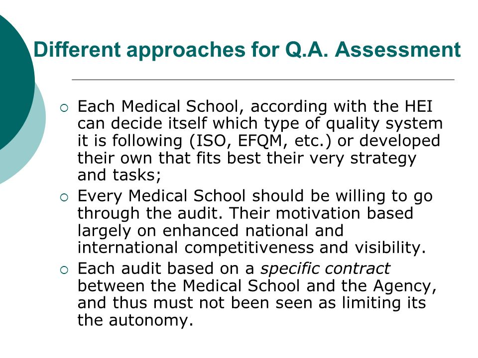 Different approaches for Q.A. Assessment
