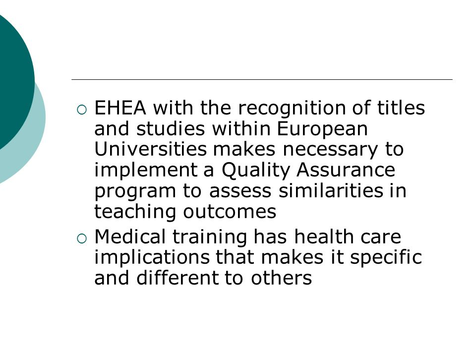 EHEA with the recognition of titles and studies within European Universities makes necessary to implement a Quality Assurance program to assess similarities in teaching outcomes